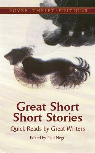 Great Short Short Stories: Quick Reads by Great Writers 9780486440989