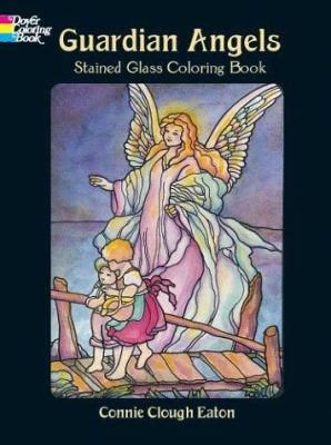Guardian Angels Stained Glass Coloring Book 9780486418704
