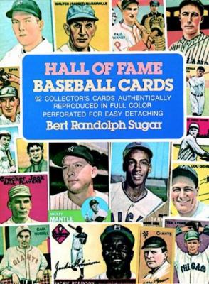 Hall of Fame Baseball Cards: 92 Collector's Cards Authentically Reproduced in Full Color 9780486236247