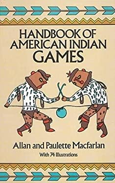 Handbook of American Indian Games 9780486248370