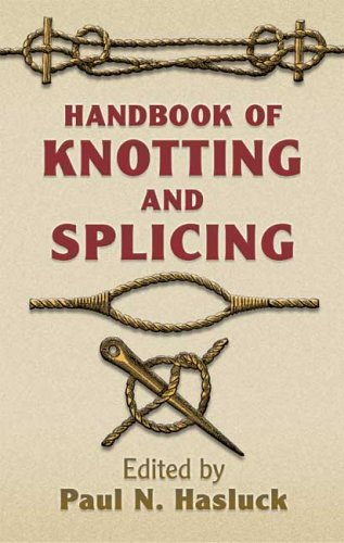 Handbook of Knotting and Splicing 9780486443850