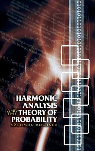 Harmonic Analysis and the Theory of Probability 9780486446202