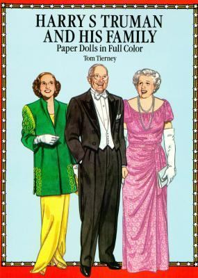 Harry S. Truman and His Family-Paper Dolls in Full Color 9780486266787