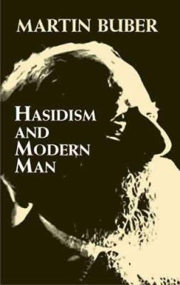 Hasidism and Modern Man 9780486440057