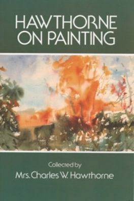 Hawthorne on Painting 9780486206530