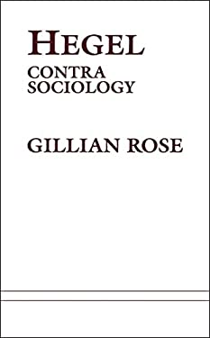Hegel: Contra Sociology