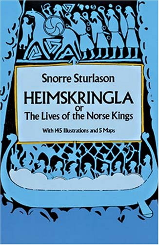 Heimskringla: Or, the Lives of the Norse Kings 9780486263663
