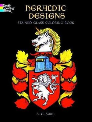 Heraldic Designs Stained Glass Coloring Book 9780486410432