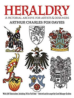 Heraldry: A Pictorial Archive for Artists and Designers 9780486269061