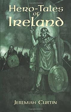 Hero-Tales of Ireland 9780486409092