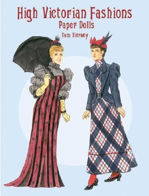 High Victorian Fashions Paper Dolls 9780486419855