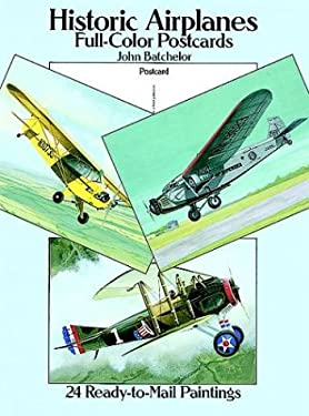 Historic Airplanes Full-Color Postcards: 24 Ready-To-Mail Paintings 9780486262963