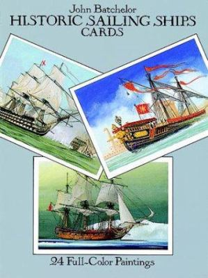Historic Sailing Ships Postcards: 24 Full-Color Paintings 9780486270999