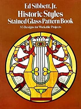 Historic Styles Stained Glass Pattern Book 9780486241760