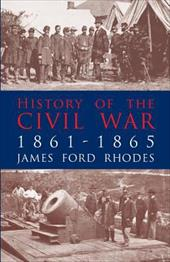 History of the Civil War, 1861-1865 1600918