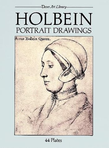 Holbein Portrait Drawings 9780486249377