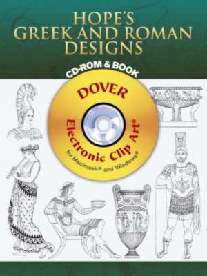 Hope's Greek and Roman Designs [With CDROM] 9780486996554