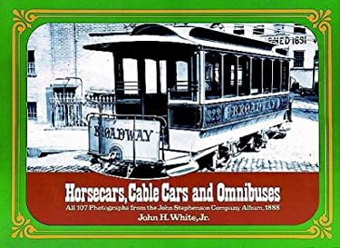 Horsecars Cable Cars and Omnibuses 9780486230092