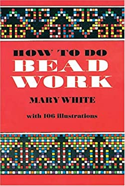 How to Do Bead Work 9780486206974