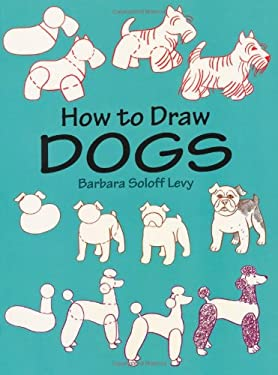 How to Draw Dogs How to Draw Dogs 9780486410586