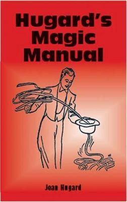 Hugard's Magic Manual 9780486418773