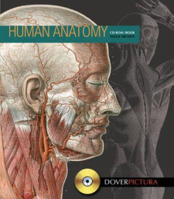 Human Anatomy [With CDROM] 9780486991207