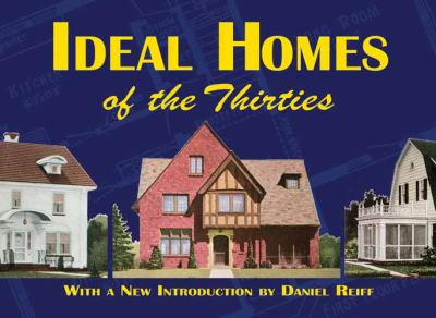 Ideal Homes of the Thirties 9780486472553