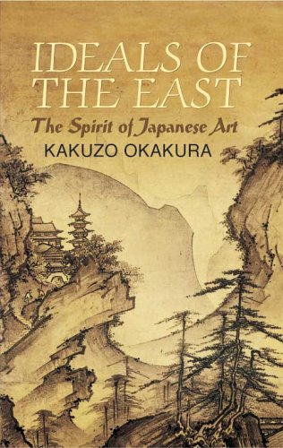 Ideals of the East: The Spirit of Japanese Art 9780486440248