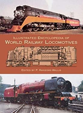 Illustrated Encyclopedia of World Railway Locomotives 9780486412474