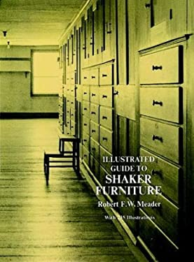 Illustrated Guide to Shaker Furniture 9780486228198