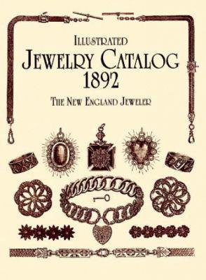 Illustrated Jewelry Catalog, 1892 9780486402963