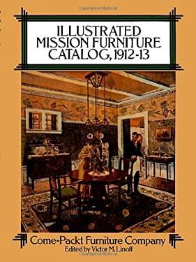 Illustrated Mission Furniture Catalog, 1912-13 9780486265292