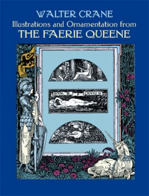 Illustrations and Ornamentation from the Faerie Queene 9780486402741