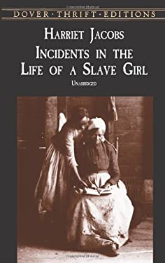 Incidents in the Life of a Slave Girl 9780486419312