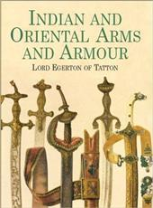 Indian and Oriental Arms and Armour Indian and Oriental Arms and Armour Indian and Oriental Arms and Armour