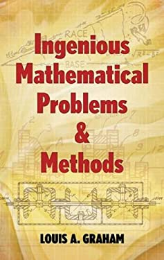 Ingenious Mathematical Problems and Methods 9780486205458
