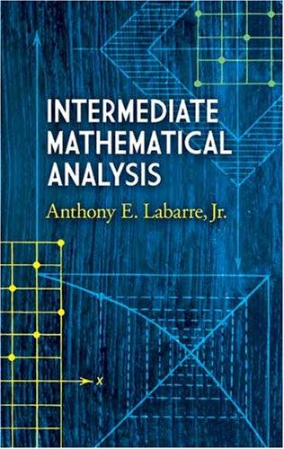 Intermediate Mathematical Analysis 9780486462974