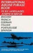 International Airline Phrase Book in Six Languages