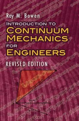Introduction to Continuum Mechanics for Engineers 9780486474601