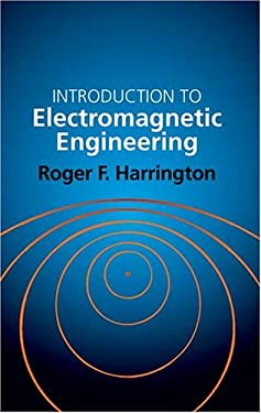 Introduction to Electromagnetic Engineering 9780486432410