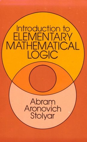 Introduction to Elementary Mathematical Logic 9780486645612