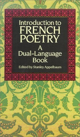 Introduction to French Poetry: A Dual-Language Book 9780486267111