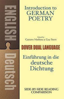 Introduction to German Poetry: A Dual-Language Book 9780486267135