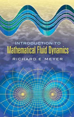 Introduction to Mathematical Fluid Dynamics 9780486458878