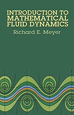 Introduction to Mathematical Fluid Dynamics 9780486615547