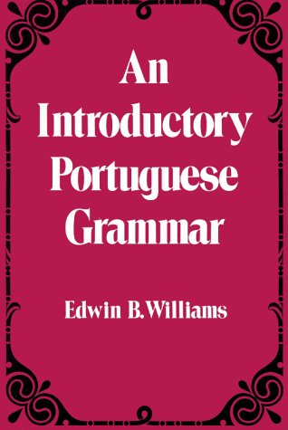 Introduction to Portuguese Grammar 9780486232782