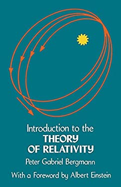 Introduction to the Theory of Relativity 9780486632827