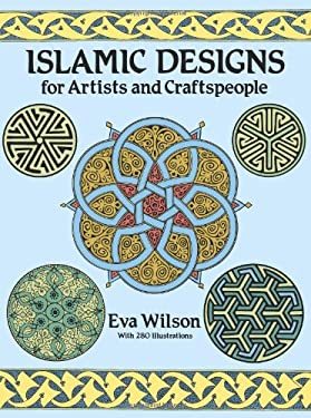 Islamic Designs for Artists and Craftspeople 9780486258195