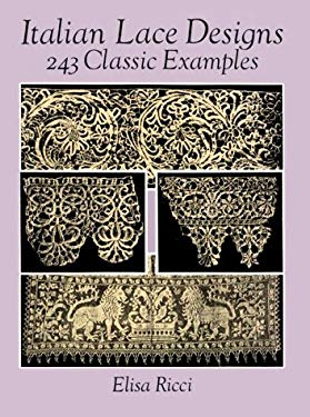 Italian Lace Designs: 243 Classic Examples 9780486275888