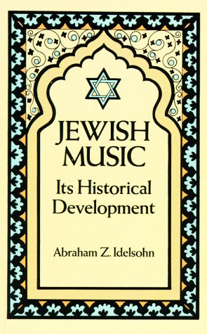 Jewish Music: Its Historical Development 9780486271477